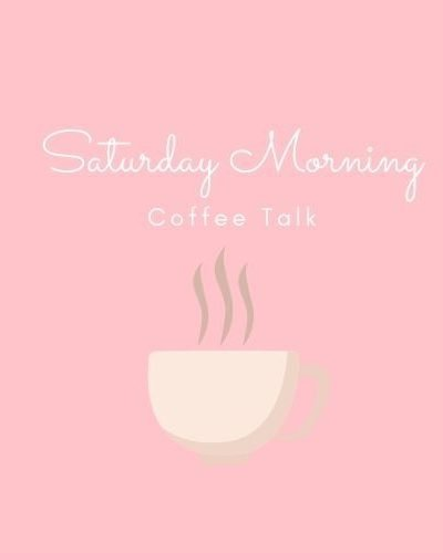Saturday-Morning-Coffee-Talk