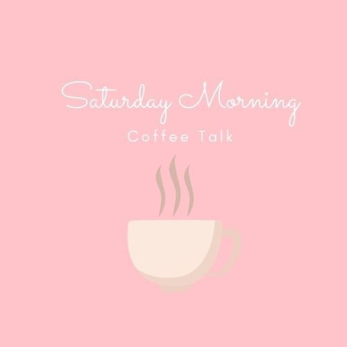 Saturday-Morning-Coffee-Talk
